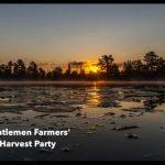 Gentlemen Farmers' Harvest Party 2016
