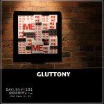 Gluttony - Gallery 101