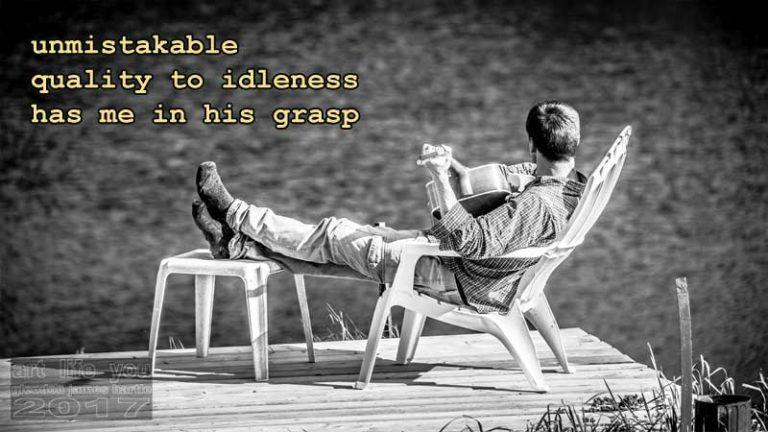 Quality to idleness